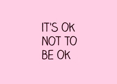 'It's ok to not be ok'